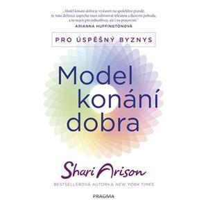 Model konání dobra - Pro úspěšný byznys - Shari Arison