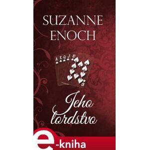 Jeho lordstvo - Suzanne Enoch e-kniha