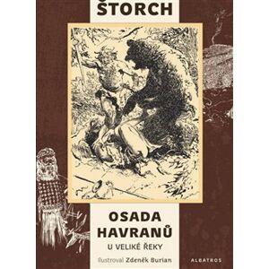 Osada Havranů - U Veliké řeky - Eduard Štorch