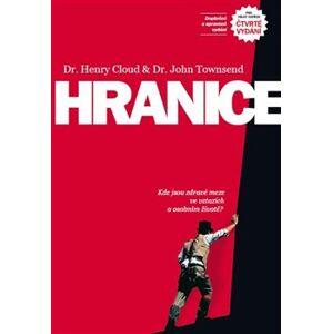 Hranice - Henry Cloud, John Townsend