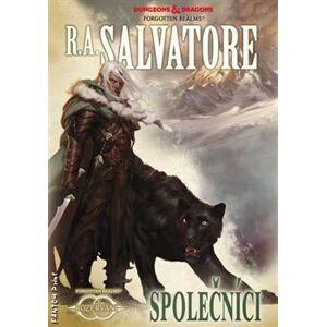 Společníci - Rozervání 1 - Robert Anthony Salvatore
