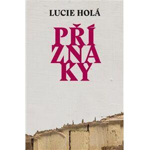 Příznaky - Lucie Holá