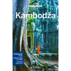 Kambodža - Lonely Planet - Ashley Harrell, Nick Ray