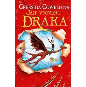 Jak vycvičit draka - Cressida Cowellová
