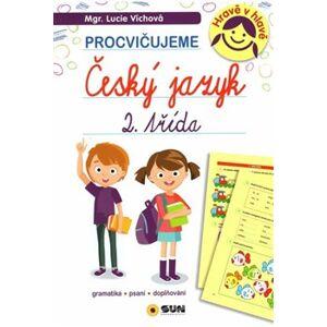 Český jazyk 2. třída - procvičujeme - Lucie Víchová
