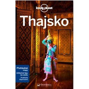Thajsko - Lonely Planet - Tim Bewer, Anita Isalska, Austin Bush