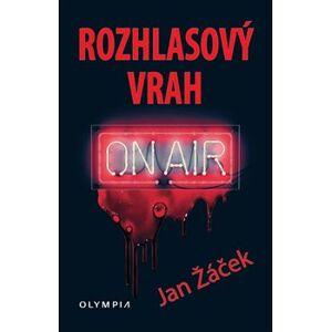 Rozhlasový vrah - Jan Žáček