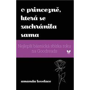 O princezně, která se zachránila sama - Amanda Lovelace