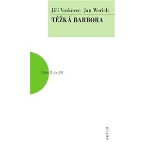 Těžká Barbora - Jan Werich, Jiří Voskovec