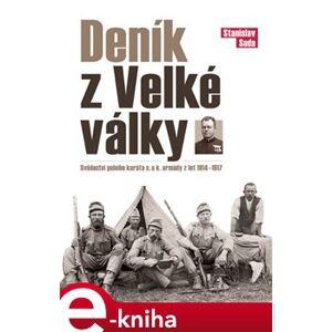 Deník z Velké války. Svědectví polního kuráta c. a k. armády z let 1914–1917 - Stanislav Suda e-kniha