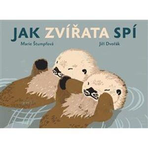Jak zvířata spí - Jiří Dvořák