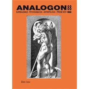 Analogon 88. Surrealismus-Psychoanalýza-Antropologie-Příčné vědy