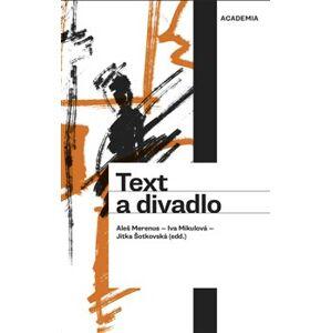 Text a divadlo