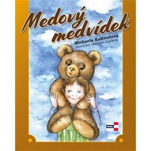 Medový medvídek - Michaela Kalivodová