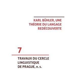Karl Bühler, une théorie du langage redécouverte