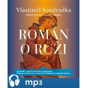 Román o růži, mp3 - Vlastimil Vondruška