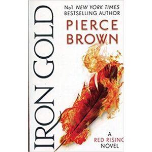 Iron Gold. Red Rising Series 4 - Pierce Brown