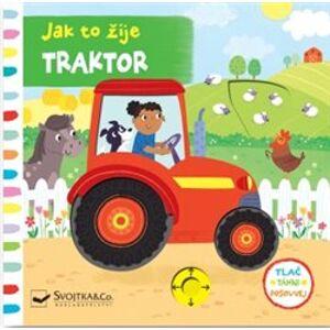 Jak to žije - Traktor. Tlač, táhni, posouvej