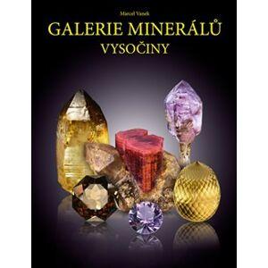 Galerie minerálů Vysočiny - Marcel Vanek