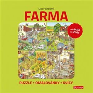Farma – Puzzle, omalovánky, kvízy - Libor Drobný, Ema Potužníková