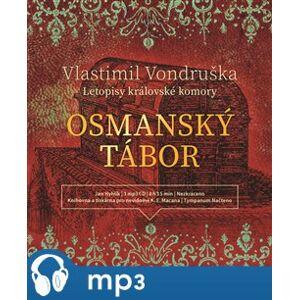 Osmanský tábor, mp3 - Vlastimil Vondruška