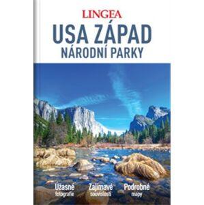 USA západ - Národní parky - kolektiv autorů