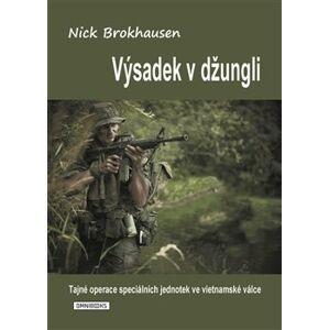 Výsadek v džungli - Nick Brokhausen