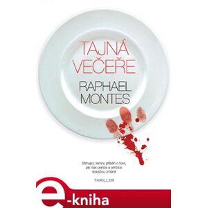 Tajná večeře - Raphael Montes