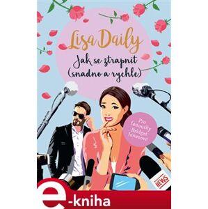 Jak se ztrapnit (snadno a rychle) - Lisa Daily