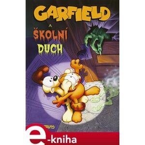 Garfield a školní duch - Mike Fentz, Jim Davis
