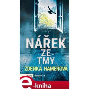 Nářek ze tmy - Zdenka Hamerová