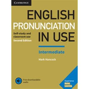 English Pronunciation in Use Intermediate, Book with Answers and Downloadable Audio - Mark Hancock, Sylvie Donna