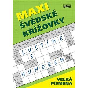 Maxi švédské křížovky - Luštíme s humorem - Petr Sýkora, Adéla Müllerová