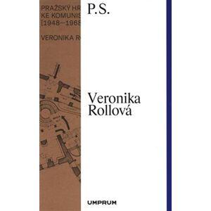 Pražský hrad na cestě ke komunistické utopii (1948–1968) - Veronika Rollová