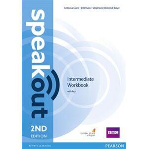 Speakout 2nd Edition Intermediate Workbook with key - Antonia Clare, J.J. Wilson, Stephanie Dimond-Bayir