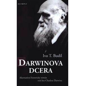 Darwinova dcera - Ivo Budil