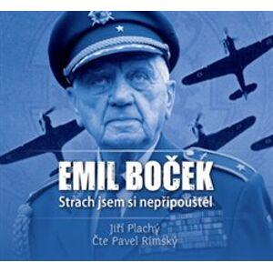 Emil Boček. Strach jsem si nepřipouštěl, CD - Jiří Plachý