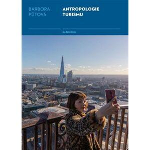 Antropologie turismu - Barbora Půtová