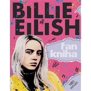 Billie Eilish: Fankniha (100% neoficiální) - Sally Morganová
