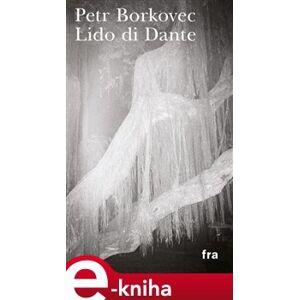 Lido di Dante - Petr Borkovec e-kniha