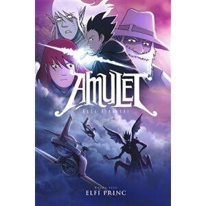 Amulet 5. Elfí princ - Kazu Kibuishi