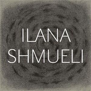 Zvolila jsem si život - Ilana Shmueli