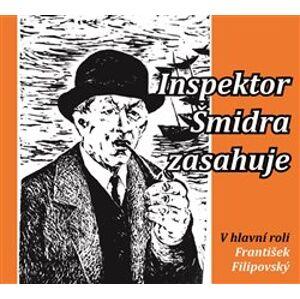 Inspektor Šmidra zasahuje I. - Ilja Kučera, Miroslav Honzík