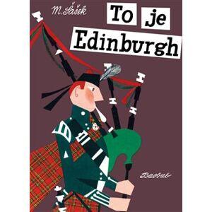 To je Edinburgh - Miroslav Šašek