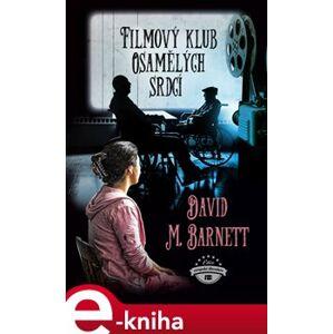 Filmový klub osamělých srdcí - David M. Barnett