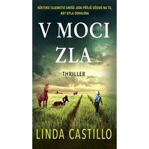V moci zla - Linda Castillo