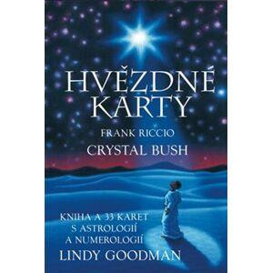 Hvězdné karty Lindy Goodman. Kniha a 33 karet - Crystal Bush