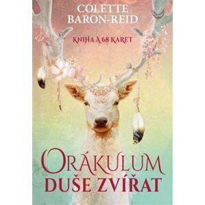 Orákulum duše zvířat. Kniha a 68 karet - Colette Baron-Reid