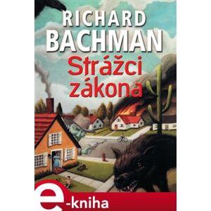 Strážci zákona - Richard Bachman