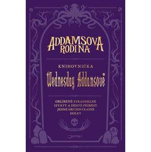 Addamsova rodina. Knihovnička Wednesday Addamsové - Calliope Glassová